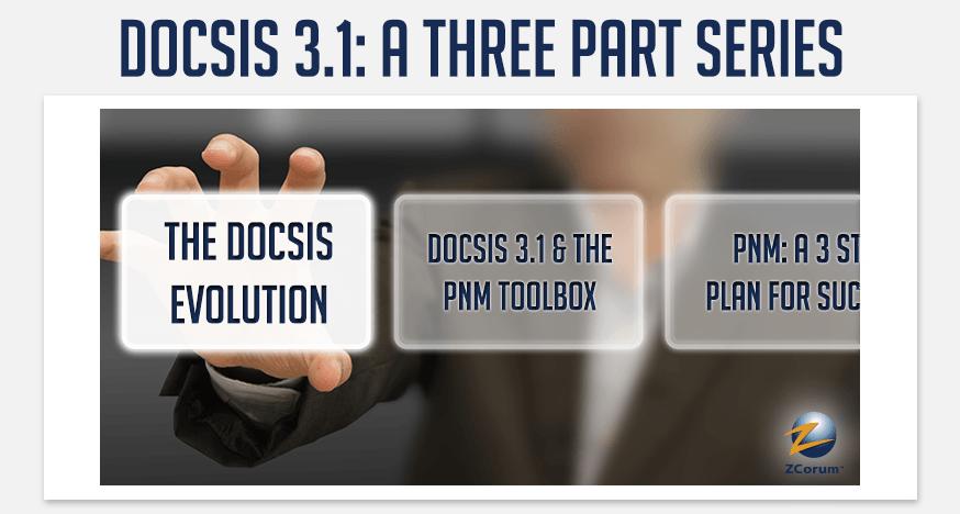 docsis 3.1 series part 1 evolution header main