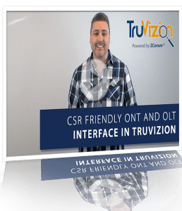 ont olt fiber interface truvizion