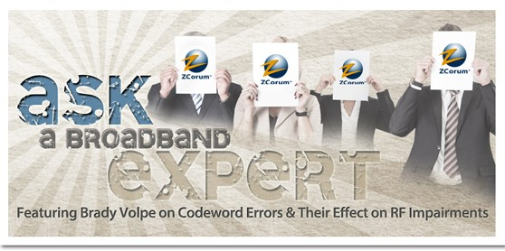 Ask a Broadband Expert - Docsis Codeword Errors