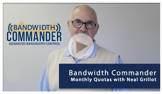 bandwidth commander monthly quotas neal grillot play button