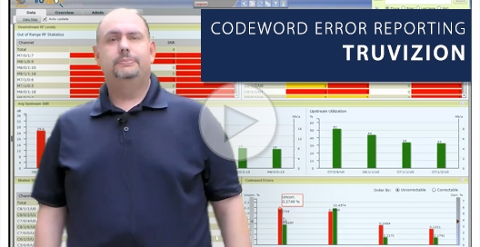 docsis codeword error reporting truvizion scott helms