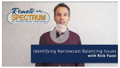 remote spectrum analysis narrowcast balancing video